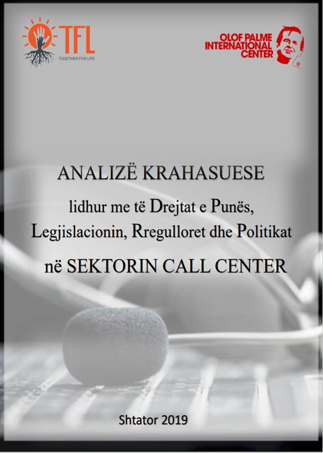 Analizë krahasuese lidhur me të drejtat e punës, legjislacionin, rregullohet dhe politikat në sektorin Call Center