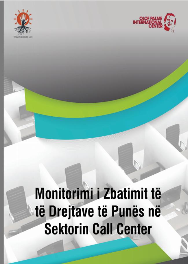 Monitorimi i Zbatimit të të Drejtave të Punës në Sektorin Call Center