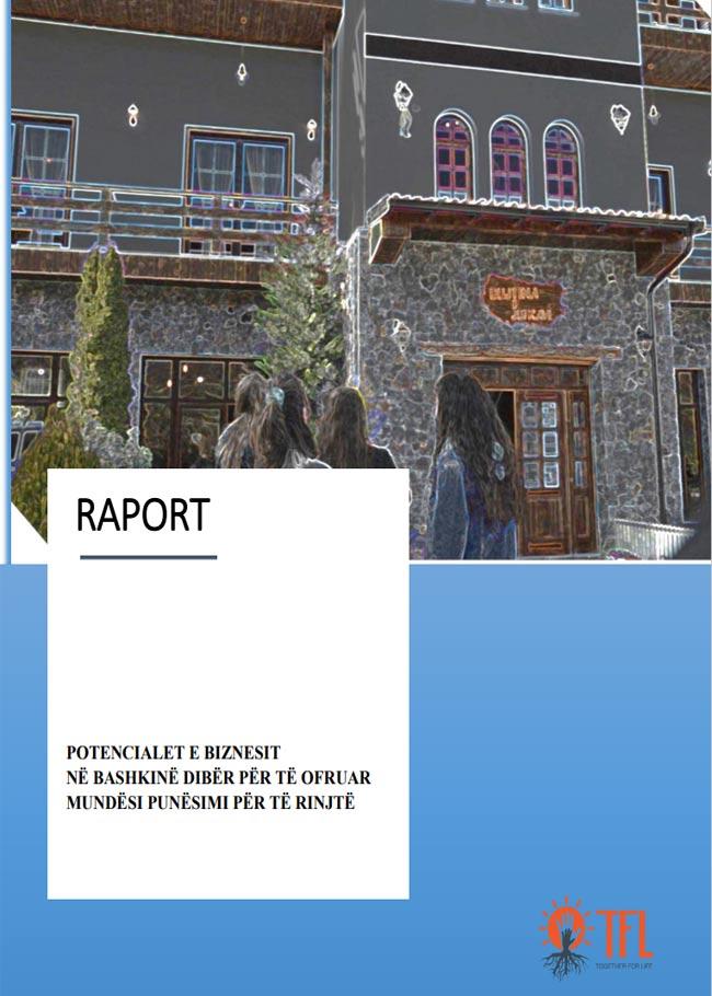 Raport Potencialet e biznesit në Bashkinë Dibër për të ofruar mundësi punësimi për të rinjtë