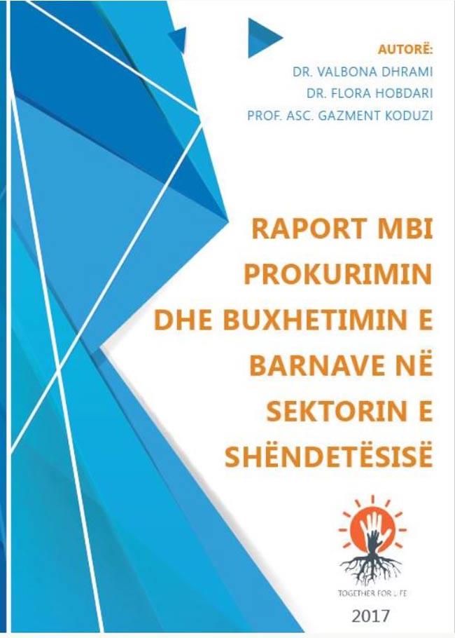 Raport mbi Prokurimin dhe Buxhetimin e Barnave në Sektorin e Shëndetësisë