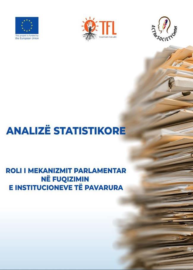 Roli i Mekanizmit Parlamentar për Fuqizimin e Institucioneve të Pavarura